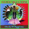 Chants of Happiness - Delbert Blackhorse